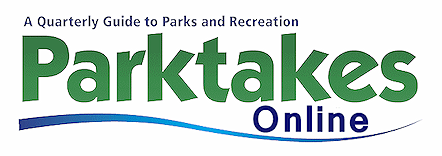 A quarterly guide to parks and recreation Parktakes Online
